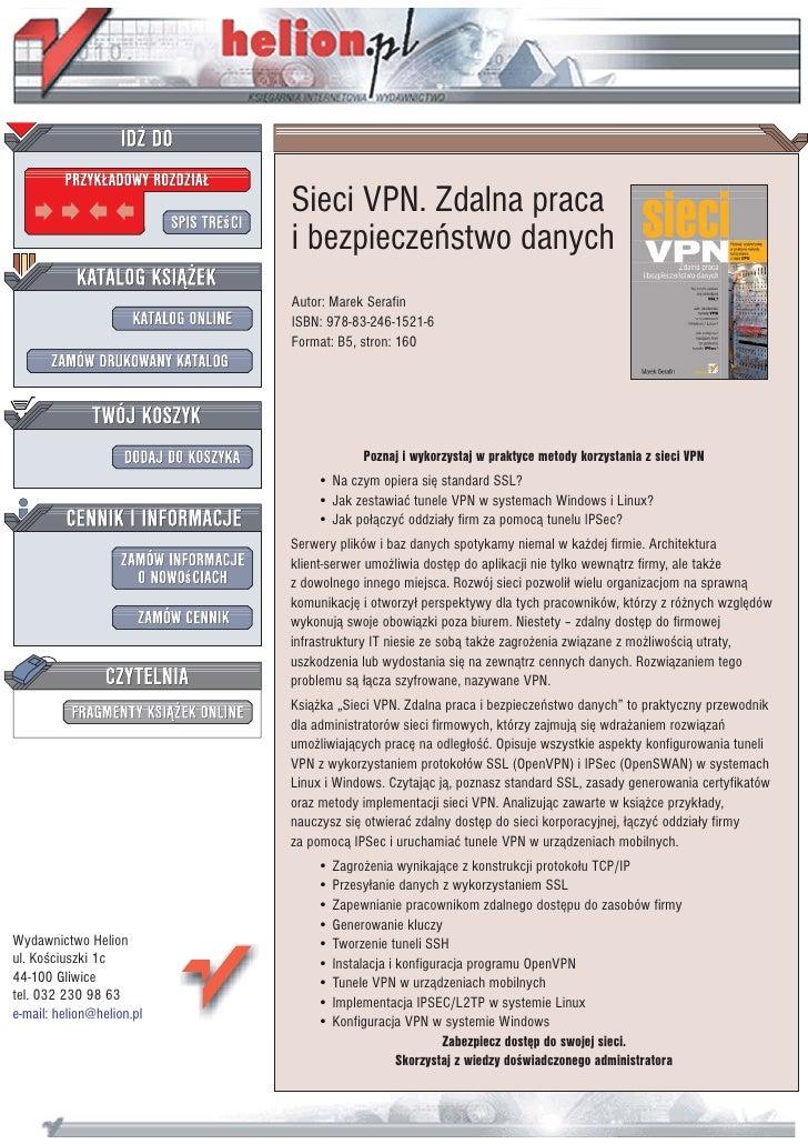 Sieci VPN. Zdalna praca                            i bezpieczeñstwo danych                            Autor: Marek Serafin...