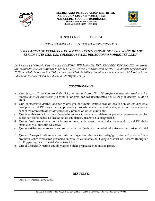SECRETARIA DE EDUCACIÓN DISTRITAL INSTITUCION EDUCATIVA DISTRITAL MANUEL DEL SOCORRO RODRÍGUEZ RESOLUCIÓN No.095 14-01-200...