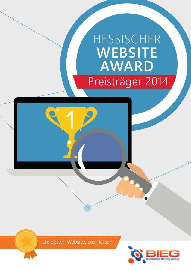 1 HESSISCHER WEBSITE AWARD Preisträger 2014 Die besten Websites aus Hessen