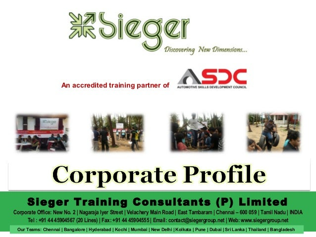 An accredited training partner of  Sieger Training Consultants (P) Limited Corporate Office: New No. 2 | Nagaraja Iyer Str...