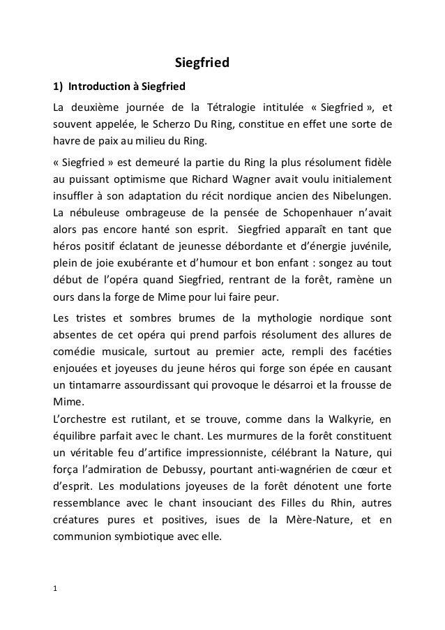Siegfried1) Introduction à SiegfriedLa deuxième journée de la Tétralogie intitulée « Siegfried », etsouvent appelée, le Sc...
