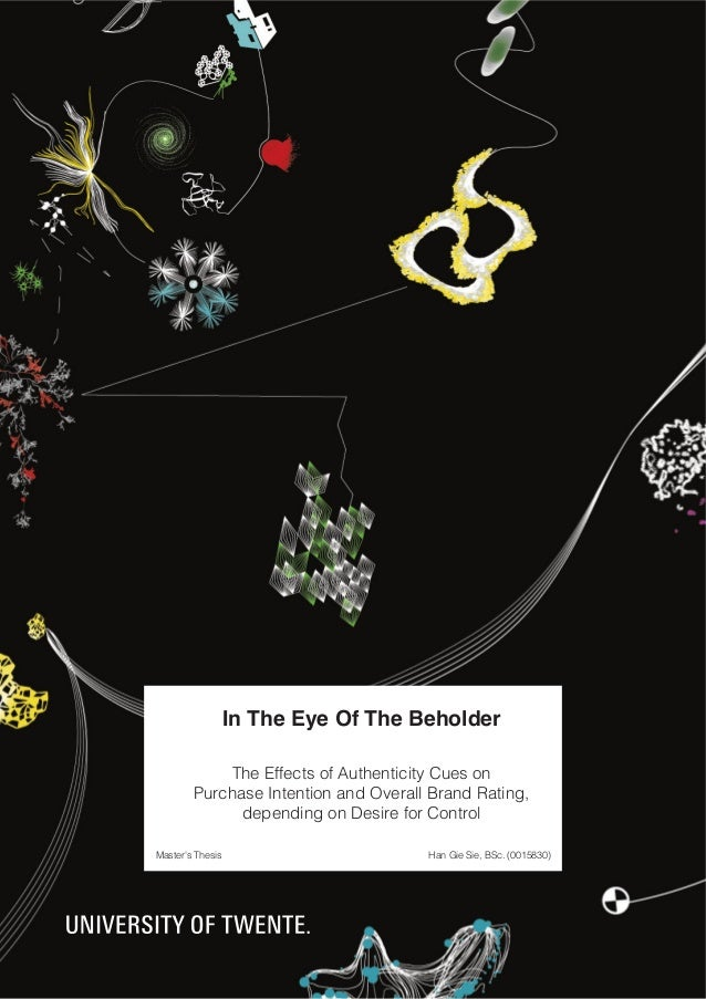 H.G. Sie / In the Eye of the Beholder (2011)  In The Eye Of The Beholder The Effects of Authenticity Cues on Purchase Inte...