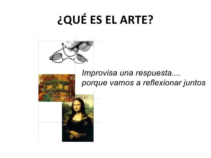 Si el arte es un lenguaje 2010 11 for Q es arte mobiliar