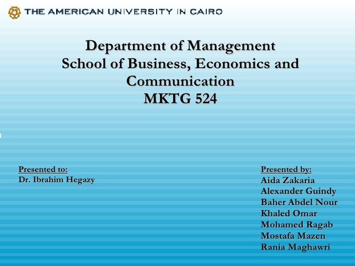 Department of Management School of Business, Economics and Communication MKTG 524 Presented by: Aida Zakaria Alexander Gui...