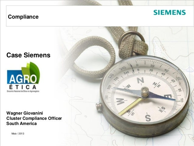 Giovanini – Compliance Maio 2013Page 1 © Siemens AG 2013. All rights reservedConfidential / © Siemens AG 2010. All rights ...