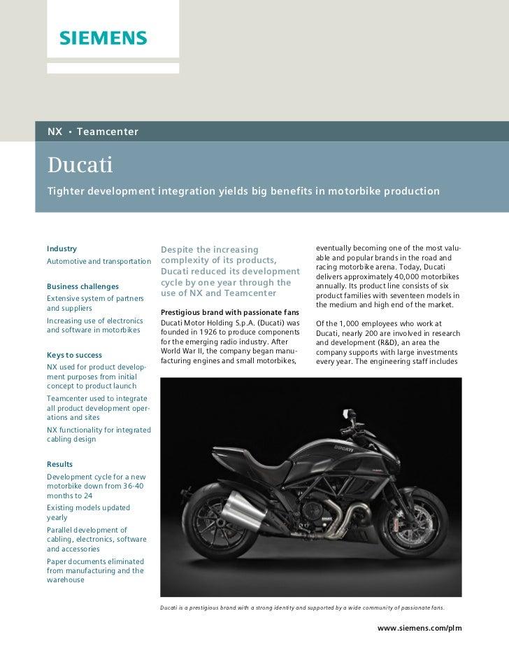NX    •    TeamcenterDucatiTighter development integration yields big benefits in motorbike productionIndustry            ...