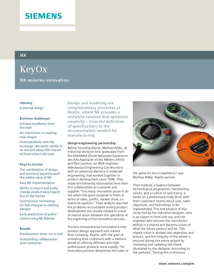 NXKeyOxNX ensures innovationIndustry                         Design and modeling areIndustrial design                compl...