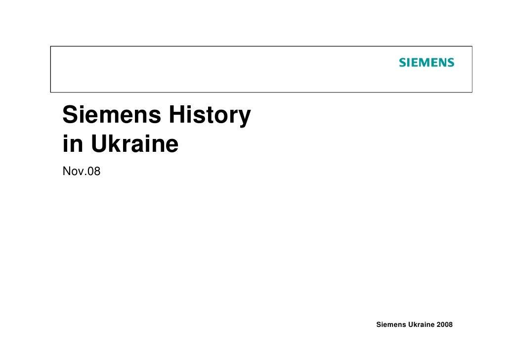 Siemens History in Ukraine Nov.08                       Siemens Ukraine 2008