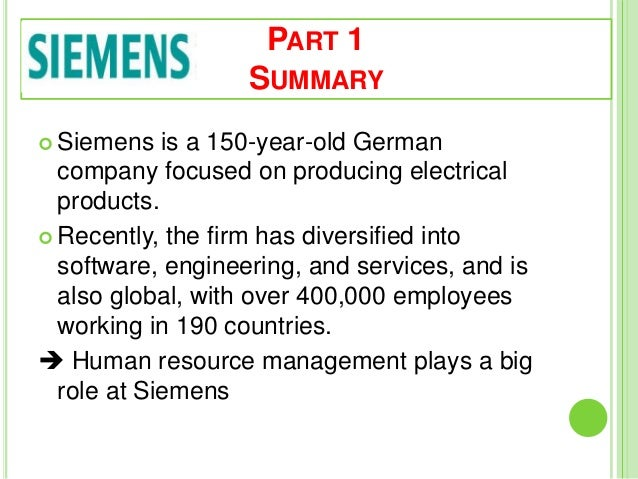 siemens builds a strategy oriented hr Human resource strategies in mncs in singapore may have a profound and  direct  citibank, heidelberger druckmaschinen ag, siemens ag, solarprojekt  gmbh  values driven and value creating for customers define the hr strategies  of  business and management skills', aimed at helping to build multicultural.