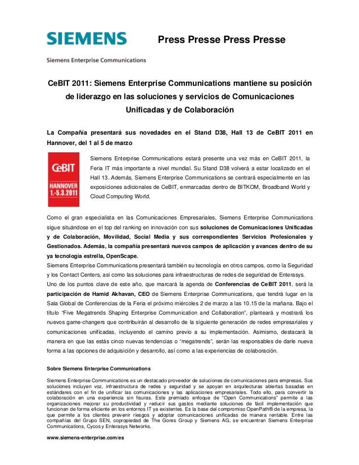 Press Presse Press PresseCeBIT 2011: Siemens Enterprise Communications mantiene su posición        de liderazgo en las sol...