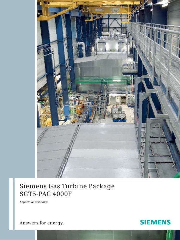 Siemens Gas Turbine PackageSGT5-PAC 4000FApplication OverviewAnswers for energy.