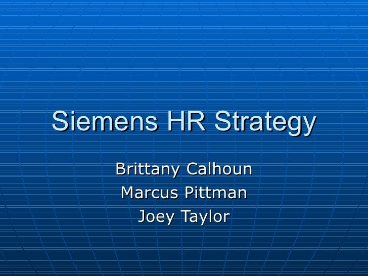 siemens builds a strategy oriented hr system Siemens case study building a structure to drive performance and responsability evaluating the change agent program at siemens nixdorf (a) siemens nixdorf informationssysteme (sni) was the largest european-owned computer manufacturer and information technology vender in 1994.