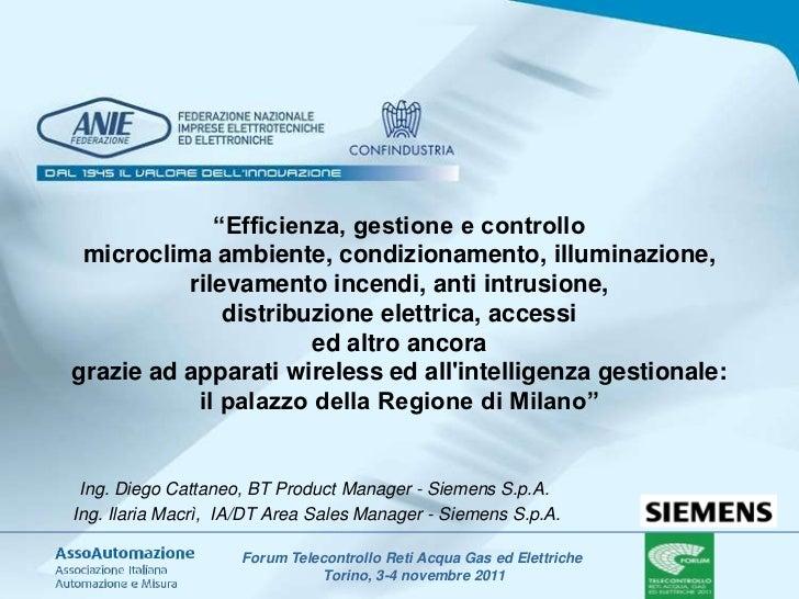 """""""Efficienza, gestione e controllo microclima ambiente, condizionamento, illuminazione,          rilevamento incendi, anti ..."""