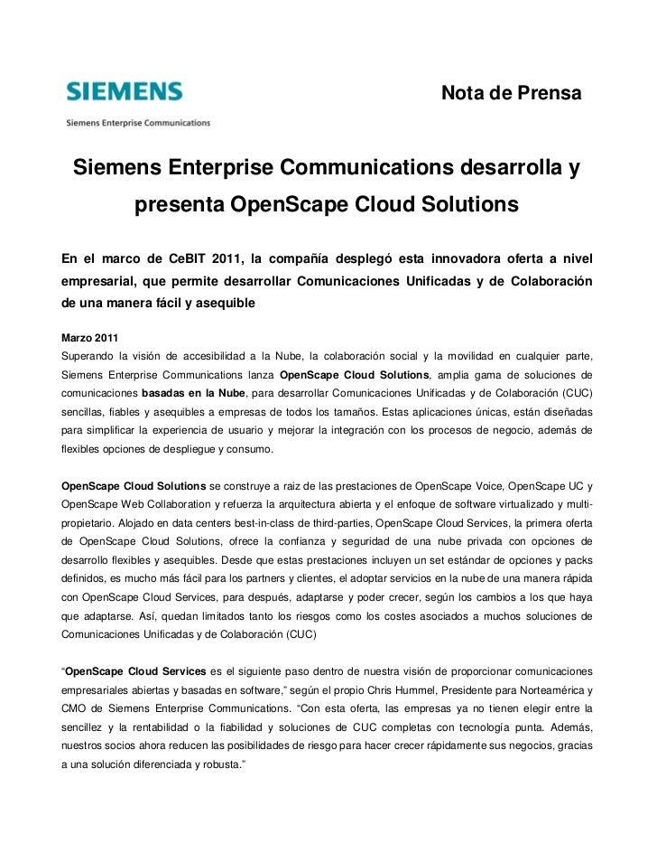 Nota de Prensa  Siemens Enterprise Communications desarrolla y               presenta OpenScape Cloud SolutionsEn el marco...