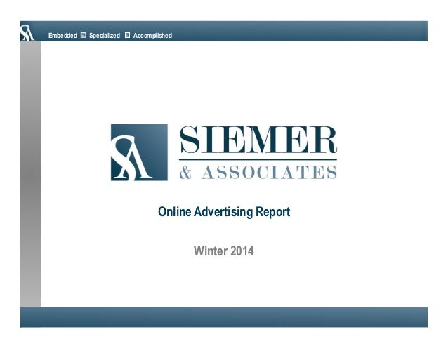 Embedded  Specialized  Accomplished  Online Advertising Report Winter 2014