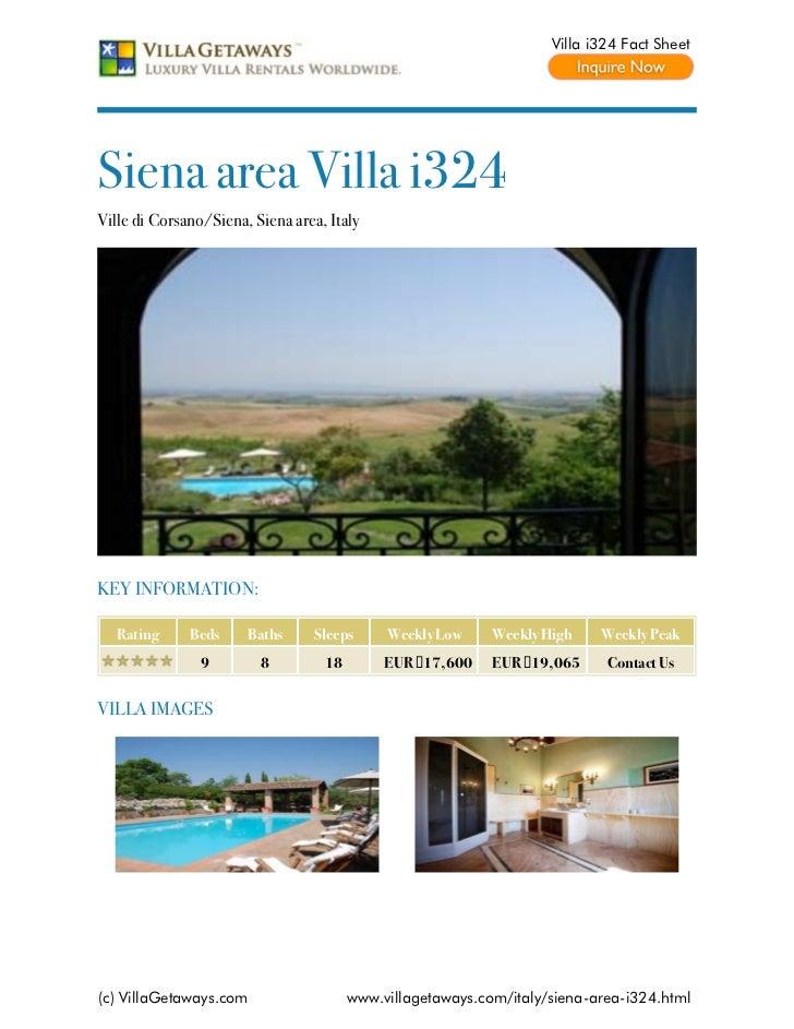 Villa i324 Fact SheetSiena area Villa i324Ville di Corsano/Siena, Siena area, ItalyKEY INFORMATION:   Rating     Beds     ...