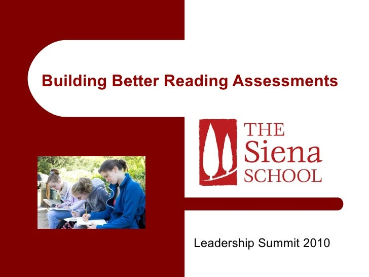 Building Better Reading Assessments Leadership Summit 2010