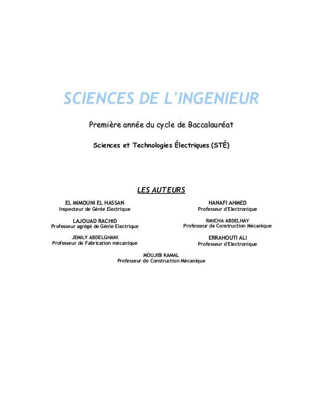 SCIENCES DE L'INGENIEUR PPrreemmiièèrree aannnnééee dduu ccyyccllee ddee BBaaccccaallaauurrééaatt Sciences et Technologies...