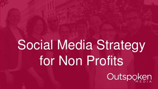 Social Media Strategy for Non Profits