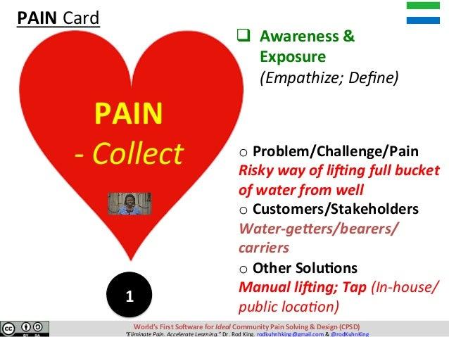 qAwareness& Exposure (Empathize;Define) oProblem/Challenge/Pain RiskywayofliRingfullbucket ...