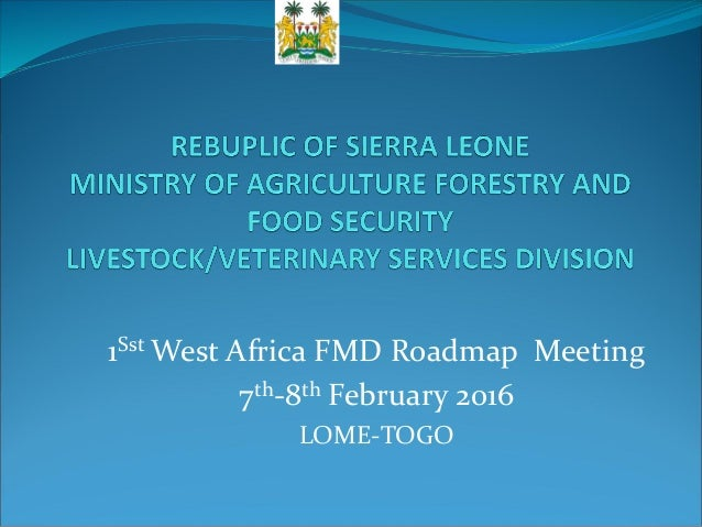 1ST West Africa FMD Roadmap Meeting