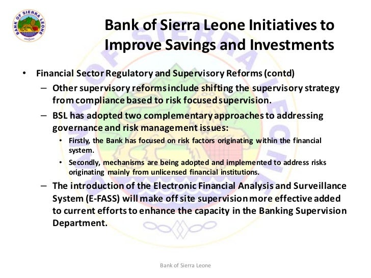 supervision of the sierra leone insurance Supervisory structures that could meet sub-saharan africa's needs  insurance,  and other nonbank financial institutions (nbfi) sectors in a single organization  the latter model of regulation was  seychelles, sierra leone central bank for .