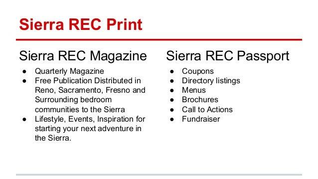 Sierra REC Print Sierra REC Magazine ● Quarterly Magazine ● Free Publication Distributed in Reno, Sacramento, Fresno and S...