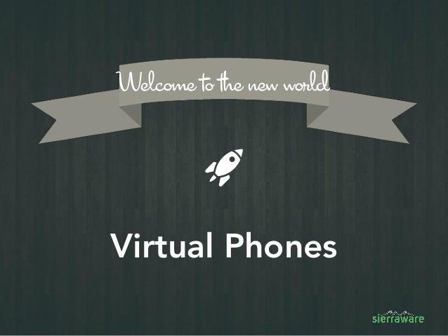 Sierraware virtual phone Slide 3