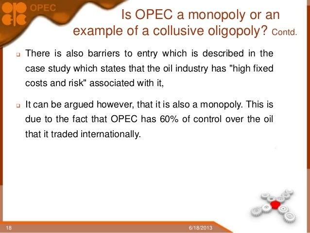 opec as a collusive oligopoly About khan academy: oligopoly - cartel problem - setup & solve (requires advanced calculus) - duration: 14:39 school sucks tutorials 2,621 views.
