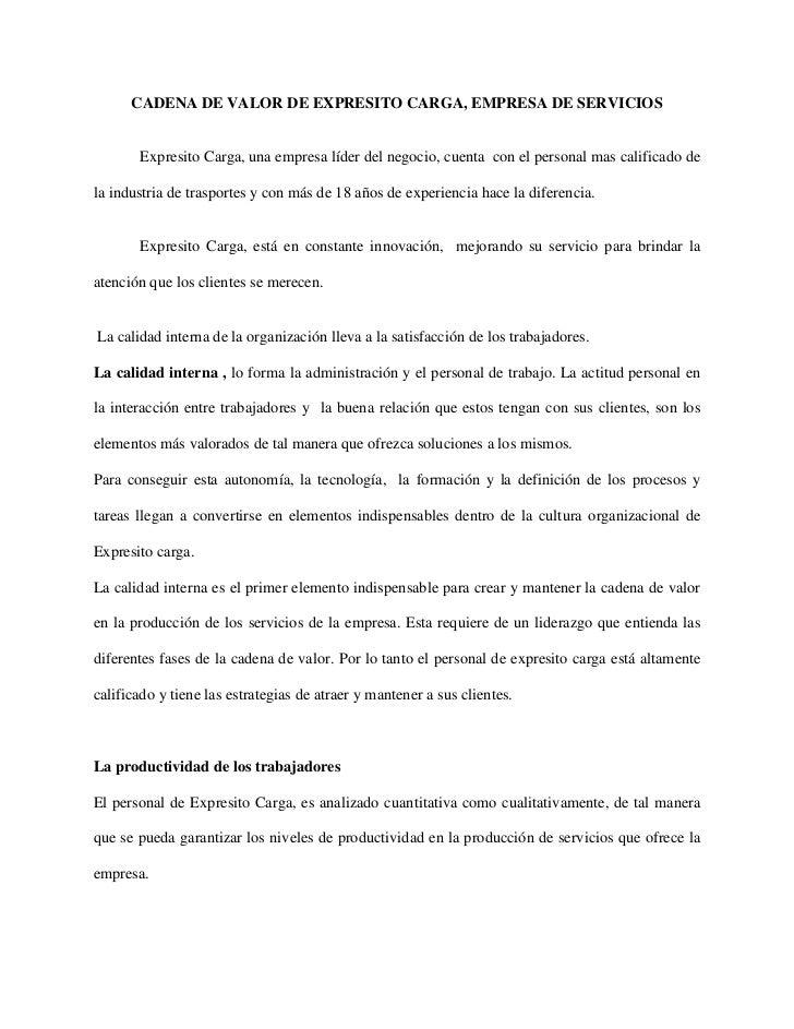 CADENA DE VALOR DE EXPRESITO CARGA, EMPRESA DE SERVICIOS<br />Expresito Carga, una empresa líder del negocio, cuenta  con ...