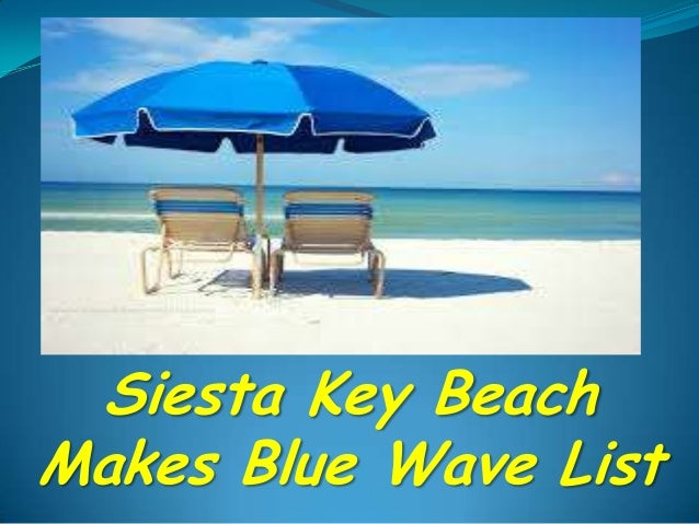 Siesta Key Beach Makes Blue Wave List