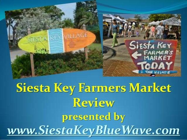 Siesta Key Farmers Market Review presented by www.SiestaKeyBlueWave.com