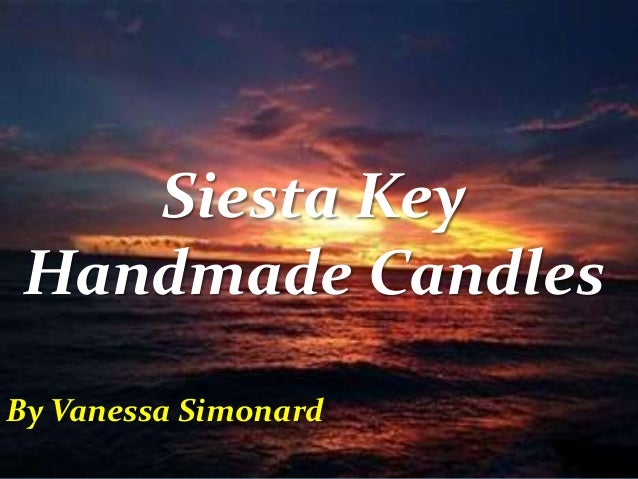 Siesta Key Handmade Candles By Vanessa Simonard