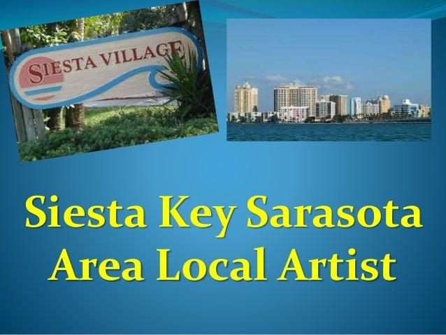 Siesta Key Sarasota  Area Local Artist