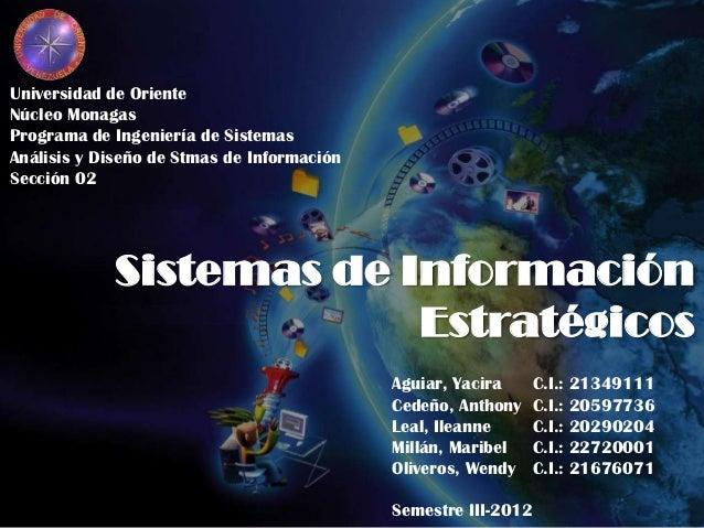 Universidad de OrienteNúcleo MonagasPrograma de Ingeniería de SistemasAnálisis y Diseño de Stmas de InformaciónSección 02 ...