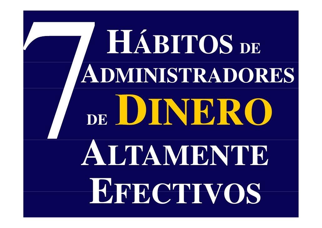 HÁBITOS DE ADMINISTRADORES      INERO DE  ALTAMENTE EFECTIVOS