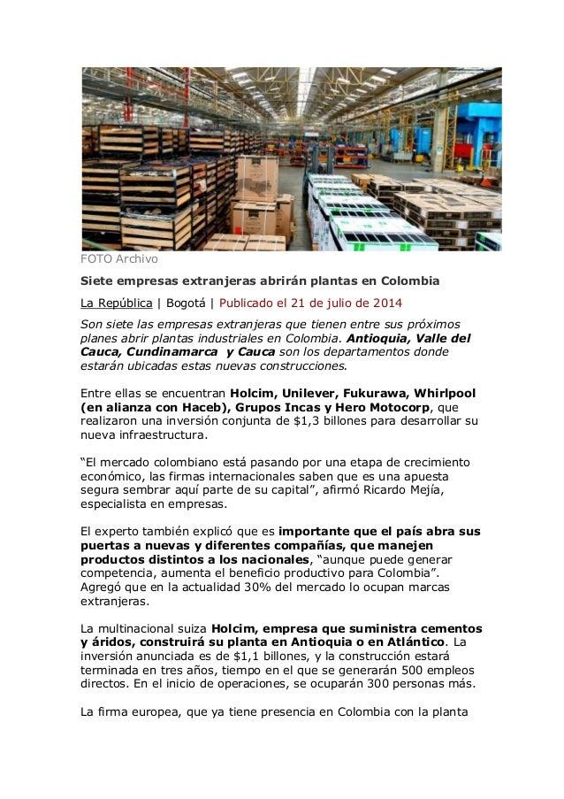 FOTO Archivo Siete empresas extranjeras abrirán plantas en Colombia La República | Bogotá | Publicado el 21 de julio de 20...