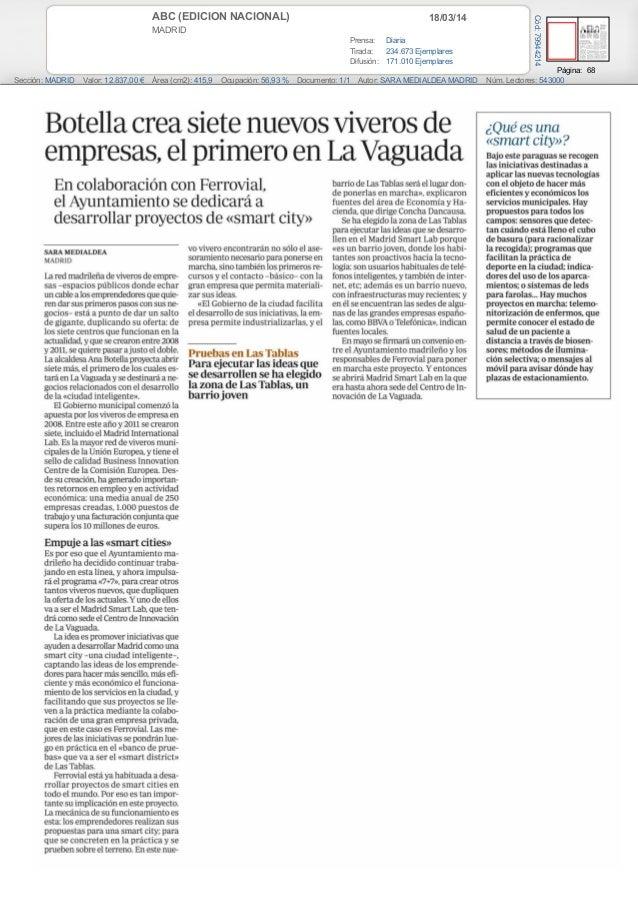 18/03/14ABC (EDICION NACIONAL) MADRID Prensa: Diaria Tirada: 234.673 Ejemplares Difusión: 171.010 Ejemplares Página: 68 Se...