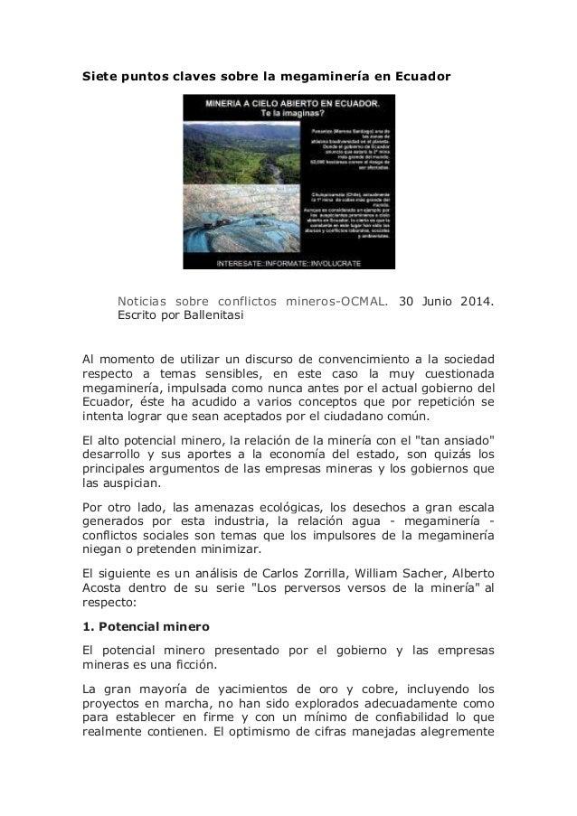 Siete puntos claves sobre la megaminería en Ecuador Noticias sobre conflictos mineros-OCMAL. 30 Junio 2014. Escrito por Ba...