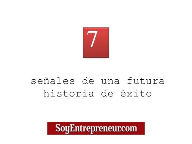 señales de una futura historia de éxito 7
