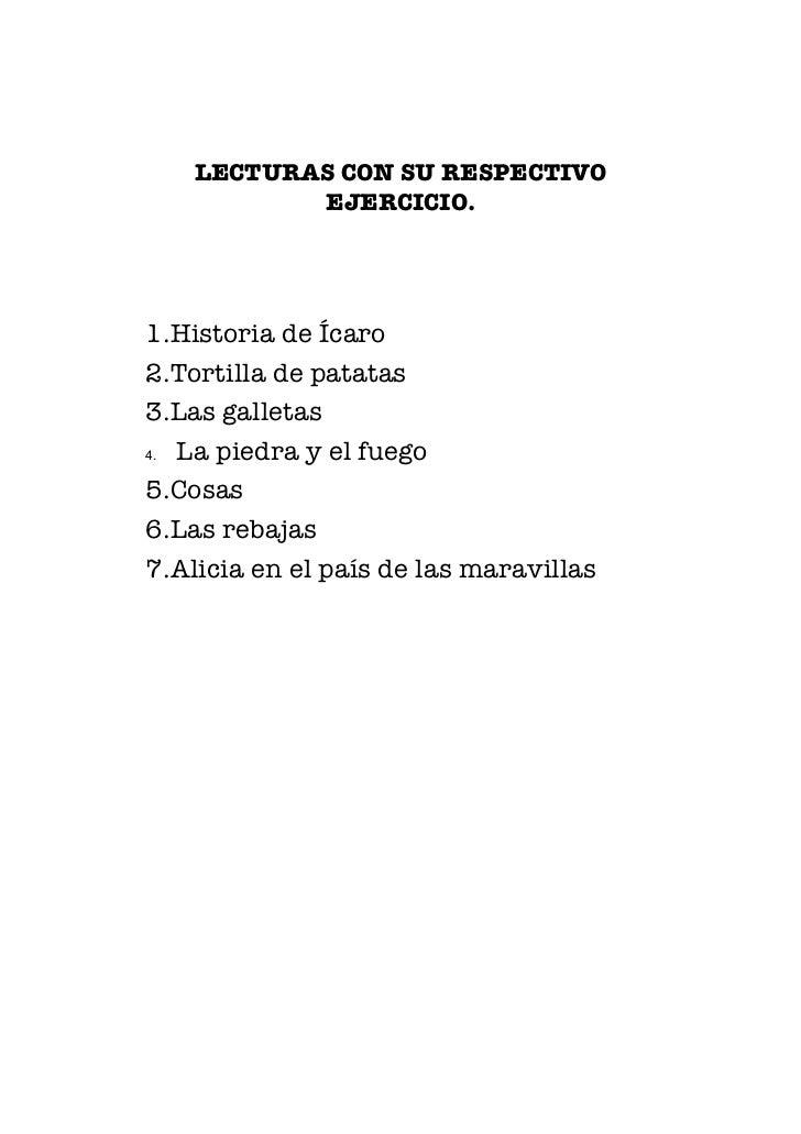 LECTURAS CON SU RESPECTIVO           EJERCICIO.1.Historia de Ícaro2.Tortilla de patatas3.Las galletas4. La piedra y el fue...