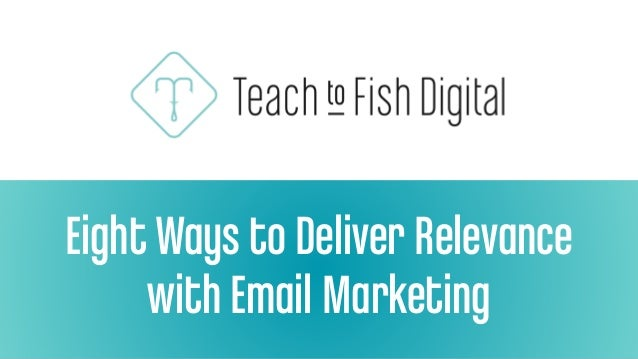Eight Ways to Deliver Relevance with Email Marketing