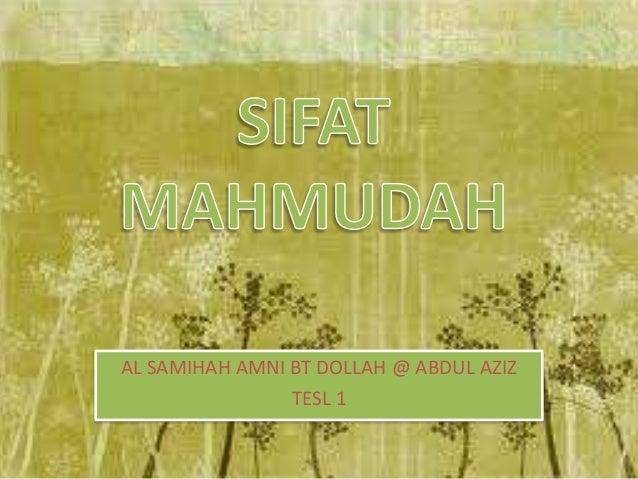 AL SAMIHAH AMNI BT DOLLAH @ ABDUL AZIZ TESL 1