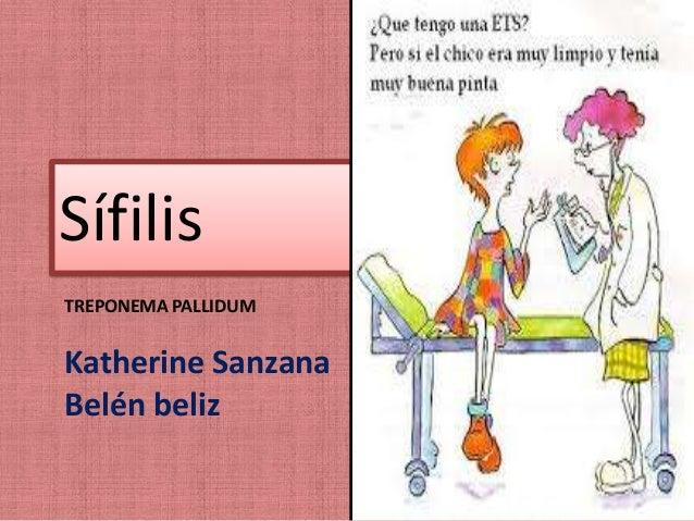 Sífilis TREPONEMA PALLIDUM  Katherine Sanzana Belén beliz