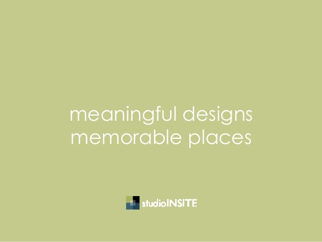 meaningful designs memorable places