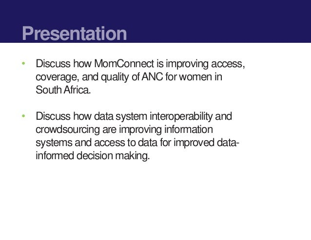 Interoperability & Crowdsourcing: Can these improve the management of ANC programs?  Slide 2