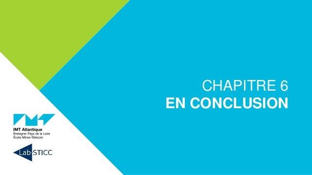 CHAPITRE 6 EN CONCLUSION