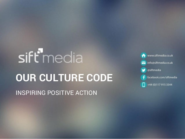 OUR CULTURE CODE INSPIRING POSITIVE ACTION