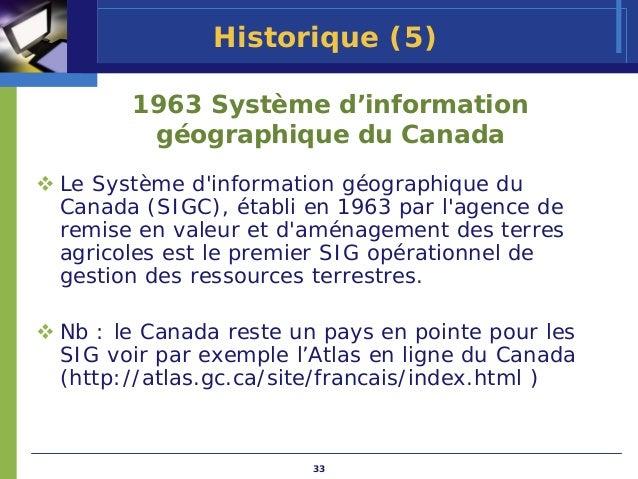 Historique (5)      1963 Système d'information       géographique du CanadaLe Système dinformation géographique duCanada (...