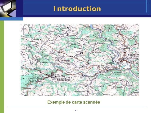 IntroductionExemple de carte scannée            7